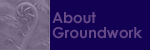 About Groundwork